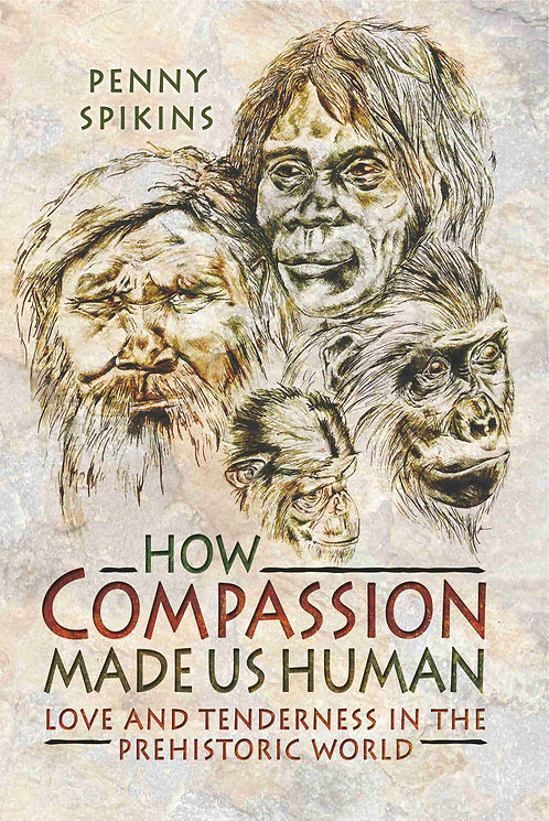 How Compassion Made Us Human (Hardback) - SIGNED!