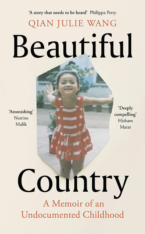 Beautiful Country: A Memoir of An Undocumented Childhood