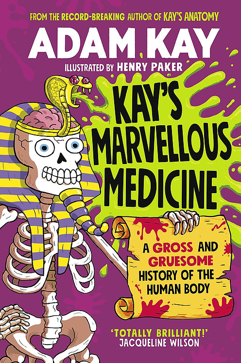 Kay's Marvellous Medicine - with SIGNED bookplates!