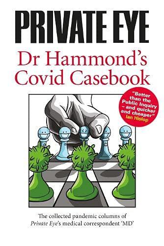 Dr Hammond's Covid Casebook (Private Eye)