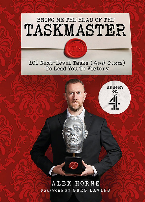 Bring Me The Head Of The Taskmaster - SIGNED!