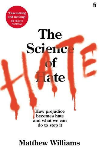 The Science of Hate
