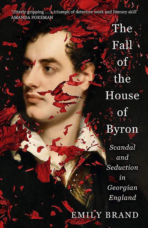 The Fall of the House of Byron - with signed bookplate!