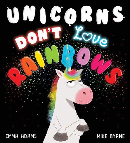 Unicorns Don't Love Rainbows