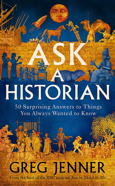 PRE-ORDER Ask A Historian - with signed/dedicated bookplate*