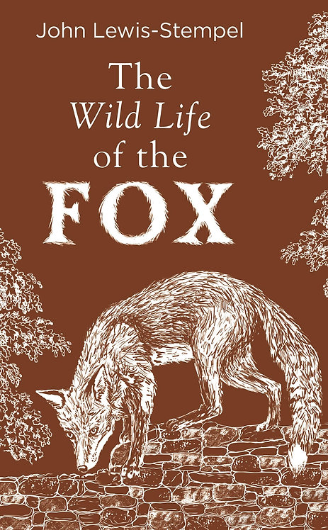 The Wild Life of the Fox*