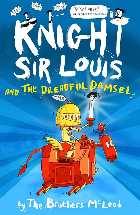 Knight Sir Louis and the Dreadful Damsel - with SIGNED Bookplates!