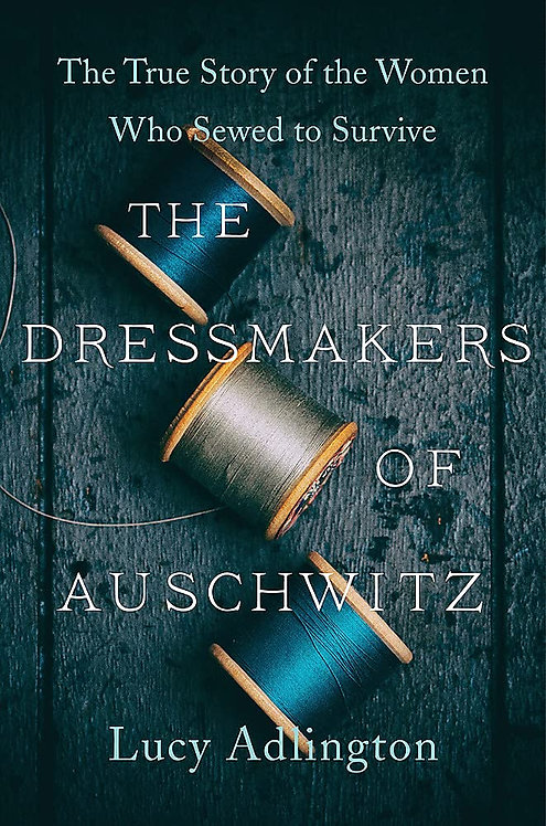 The Dressmakers of Auschwitz - with SIGNED bookplate