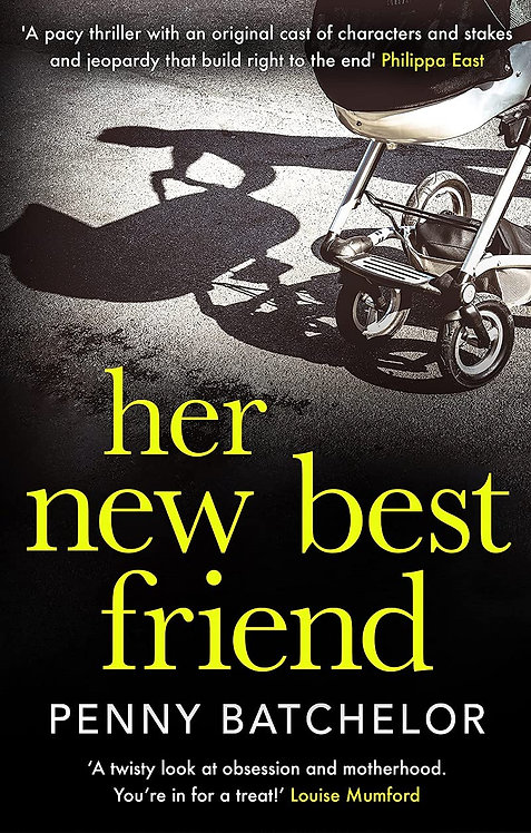 PRE-ORDER Her New Best Friend - with SIGNED bookplate - out 5/8