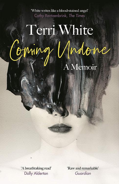 Terri White: Coming Undone