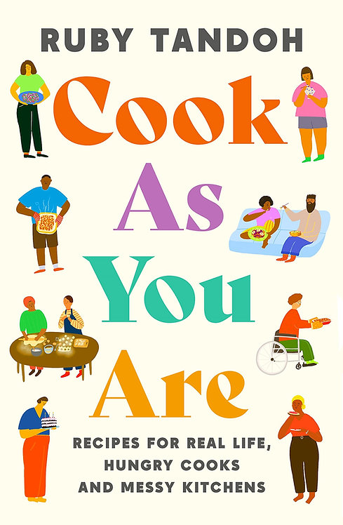 Ruby Tandoh: Cook as You Are - SIGNED!
