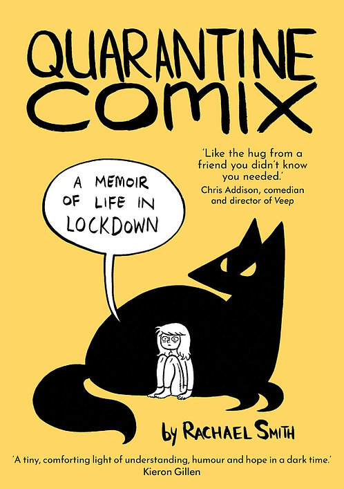 Quarantine Comix: A Memoir of Life in Lockdown - with SIGNED bookplates!