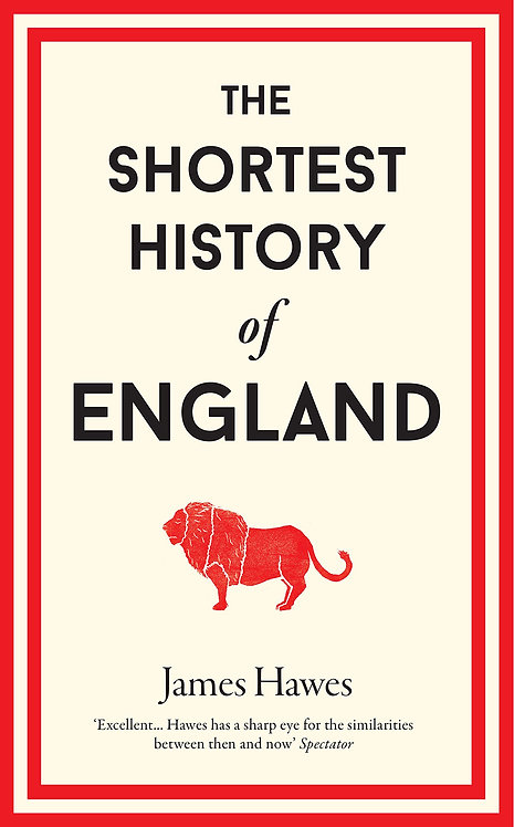 The Shortest History of England