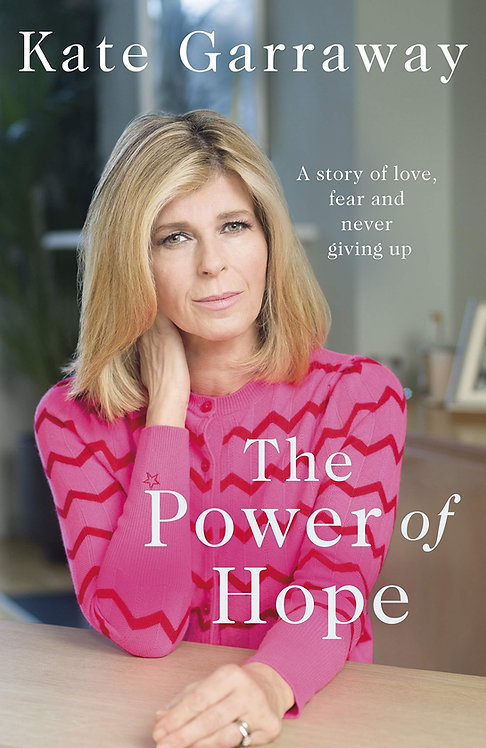 Kate Garraway: The Power of Hope - SIGNED