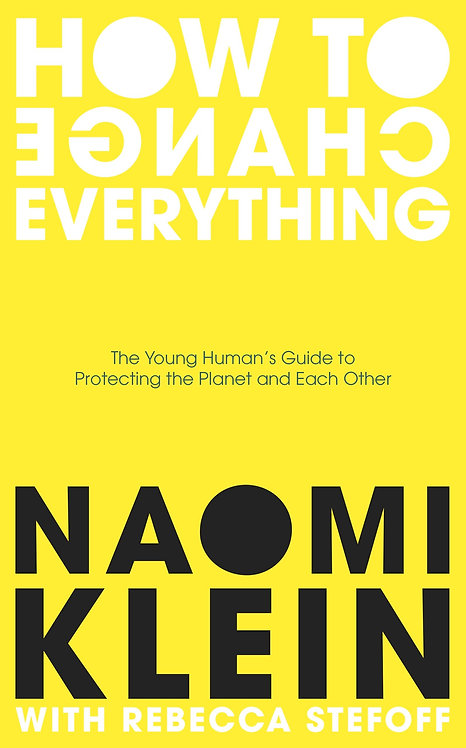 How to Change Everything (hardback)