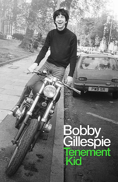 Bobby Gillespie: Tenement Kid - SIGNED 1st edtions!