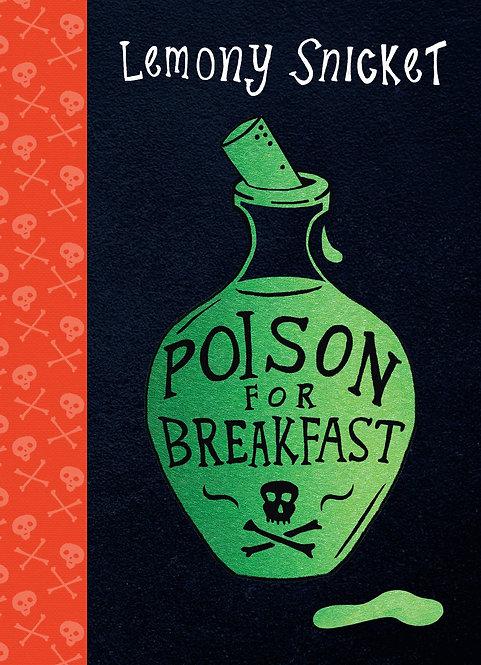 Poison For Breakfast*