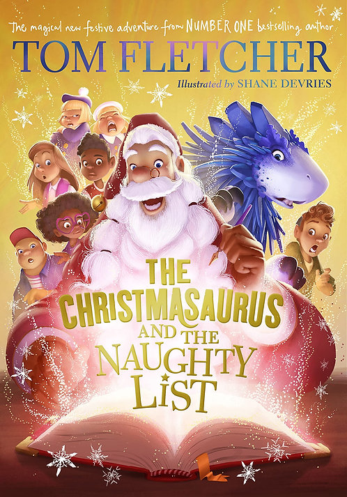 The Christmasaurus and the Naughty List - SIGNED 1st editions!