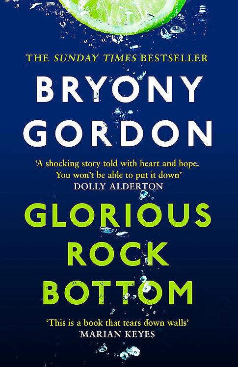 Glorious Rock Bottom (PB)