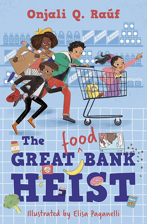 The Great (Food) Bank Heist - with SIGNED bookplates
