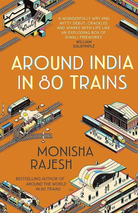 Around India in 80 Trains - with SIGNED bookplate!