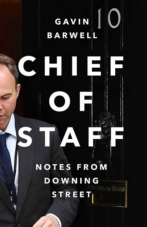 Chief of Staff: Notes from Downing Street - with SIGNED bookplate!