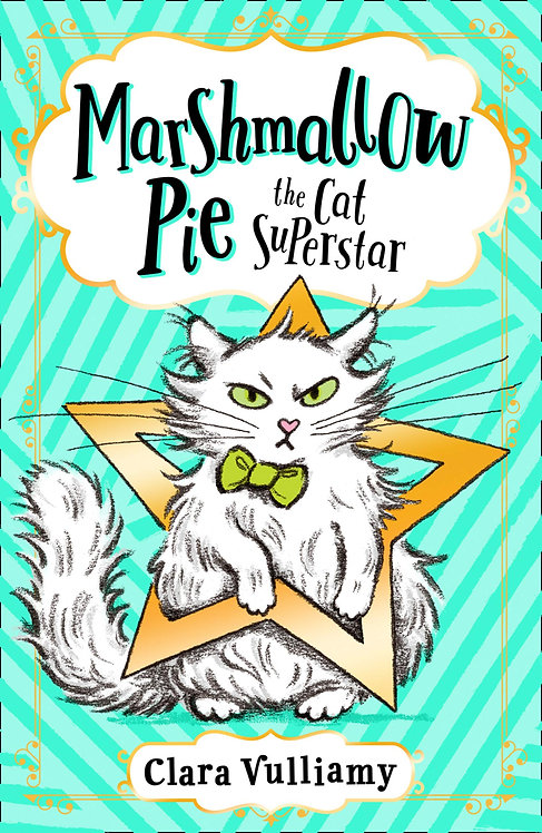Marshmallow Pie The Cat Superstar (Book One)
