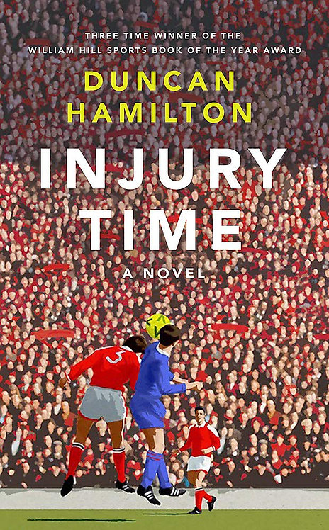 Injury Time - SIGNED 1st Edition