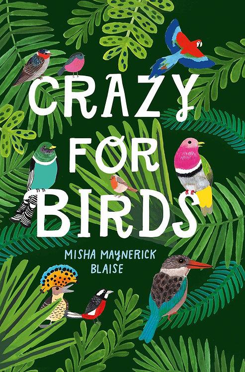 Crazy For Birds