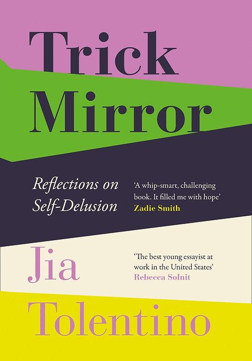 Trick Mirror (Hardback)