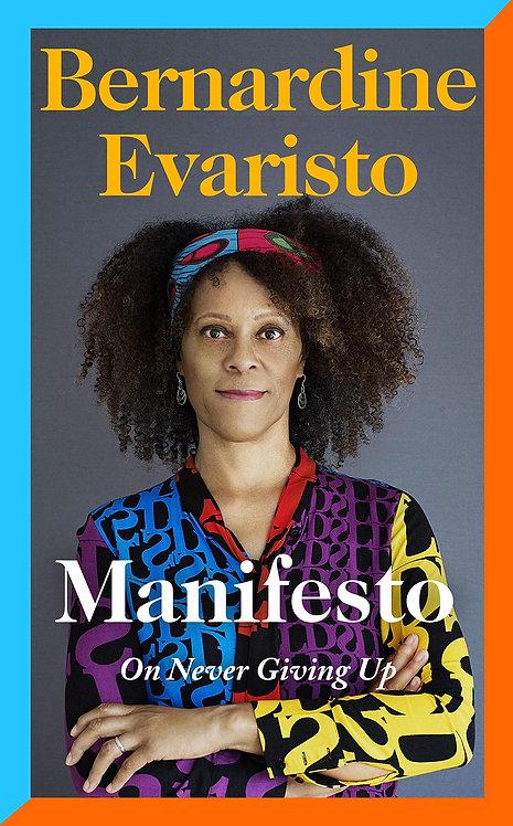 Bernardine Evaristo: Manifesto - SIGNED 1st editions