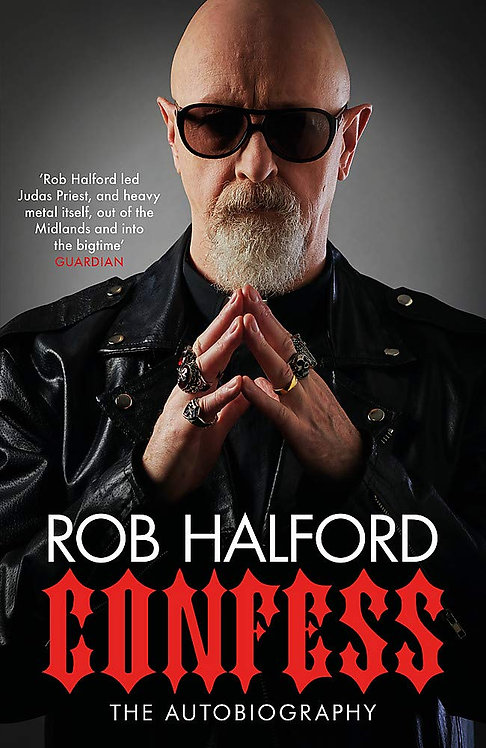 Rob Halford: Confess SIGNED first edition!
