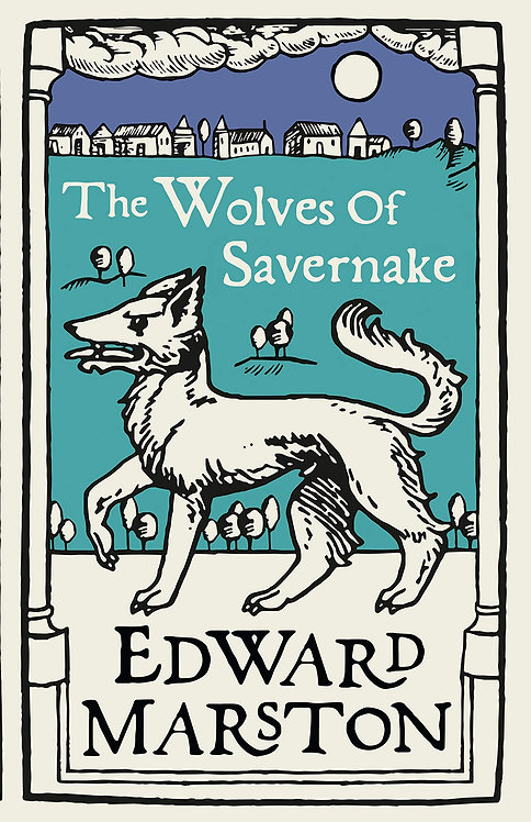 The Wolves of Savernake - Domesday I