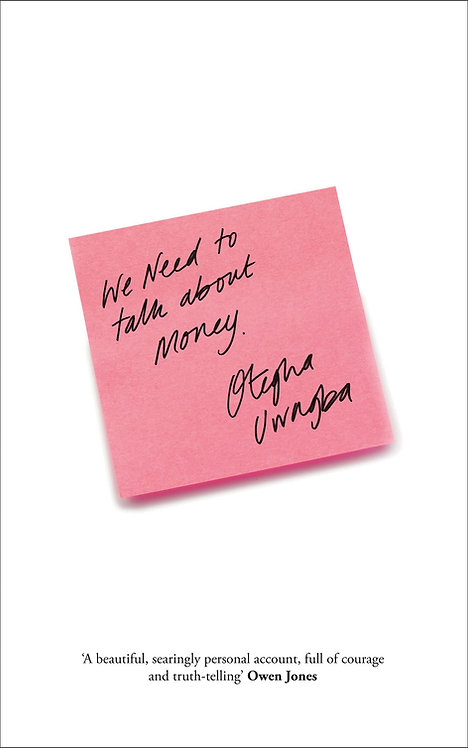 We Need to Talk About Money - SIGNED 1st Editions