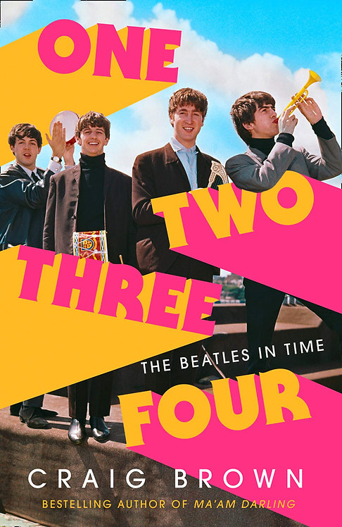 One Two Three Four: the Beatles in Time - with SIGNED bookplate!