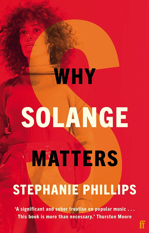 Why Solange Matters - with SIGNED bookplate!