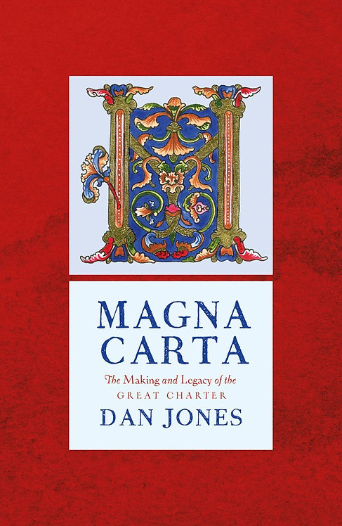 Magna Carta: The Making and Legacy of the Great Charter - with SIGNED bookplate