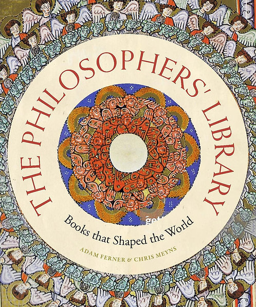 The Philosophers' Library: Books that Shaped the World