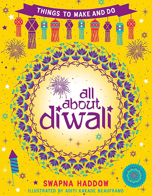 All About Diwali: Things to Make and Do