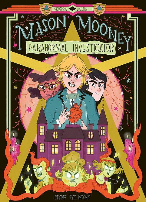 Mason Mooney: Paranormal Investigator  - graphic novel