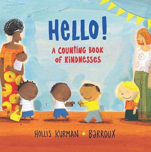 Hello!: A Counting Book of Kindnesses SIGNED!