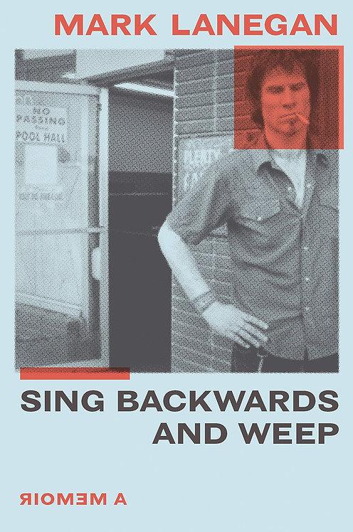 Sing Backwards and Weep - NO DUST JACKET