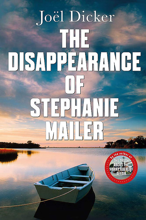 The Disappearance of Stephanie Mailer - SIGNED 1st editions!