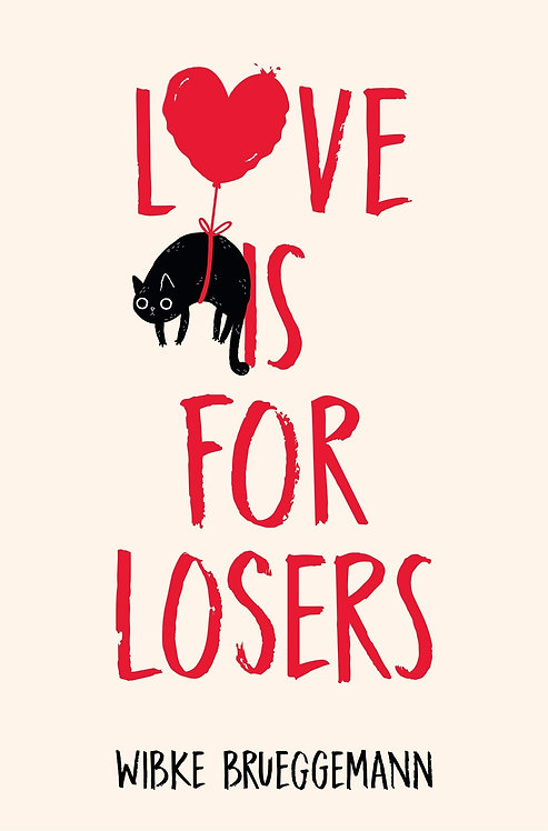 Love is for Losers - with SIGNED bookplates!