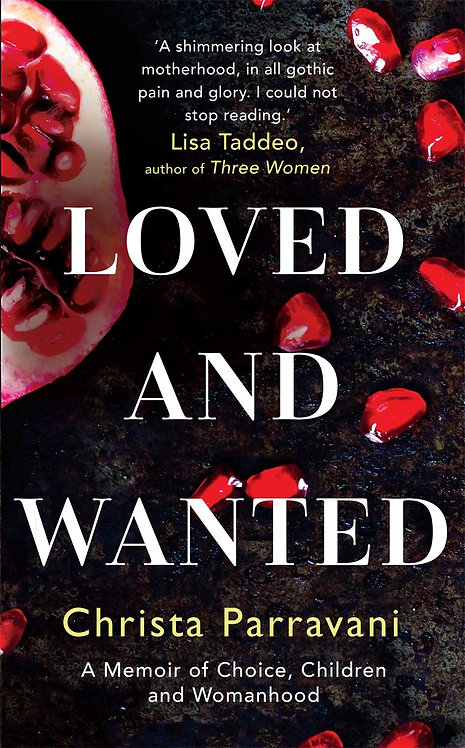 Loved and Wanted: A Memoir of Choice, Children, and Womanhood