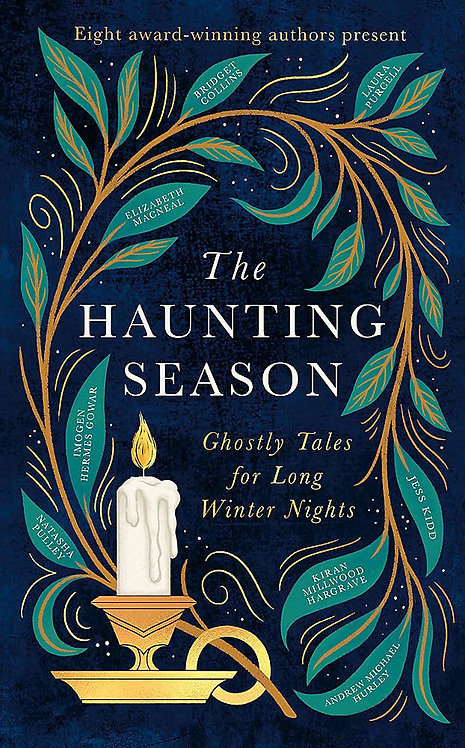 PRE-ORDER The Haunting Season: Ghostly Tales for Long Winter Nights - 21/10/21