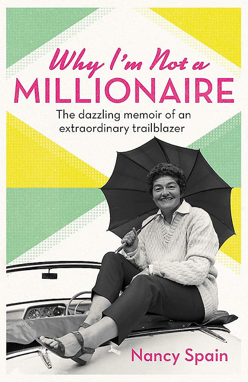Nancy Spain - Why I'm Not A Millionaire