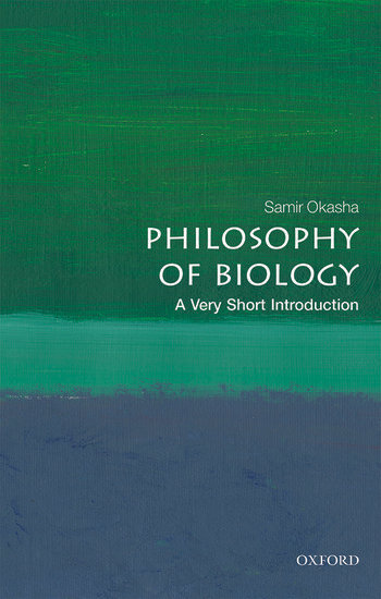 Philosophy of Biology: A Very Short Introduction