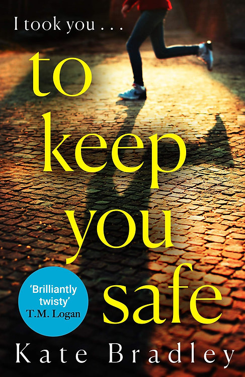 To Keep You Safe - with SIGNED bookplate!