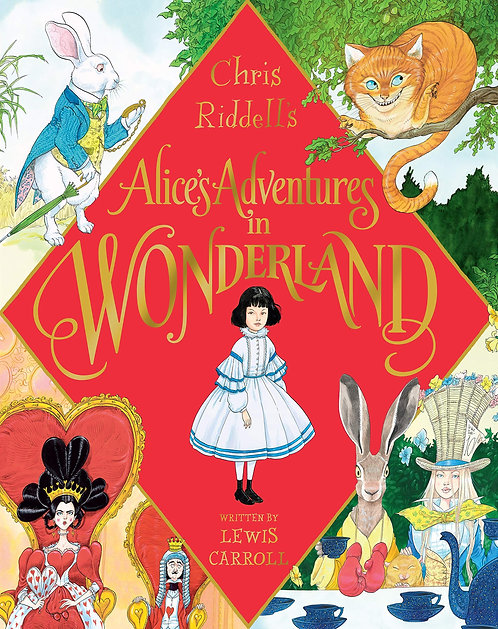 Alice's Adventures In Wonderland - SIGNED By Chris Riddell!